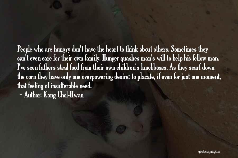 Family Who Don't Care About You Quotes By Kang Chol-Hwan