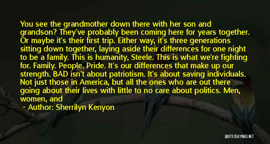 Family Who Don't Care About You Quotes By Sherrilyn Kenyon