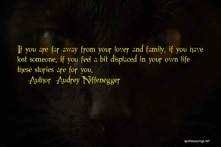 Family You Have Lost Quotes By Audrey Niffenegger