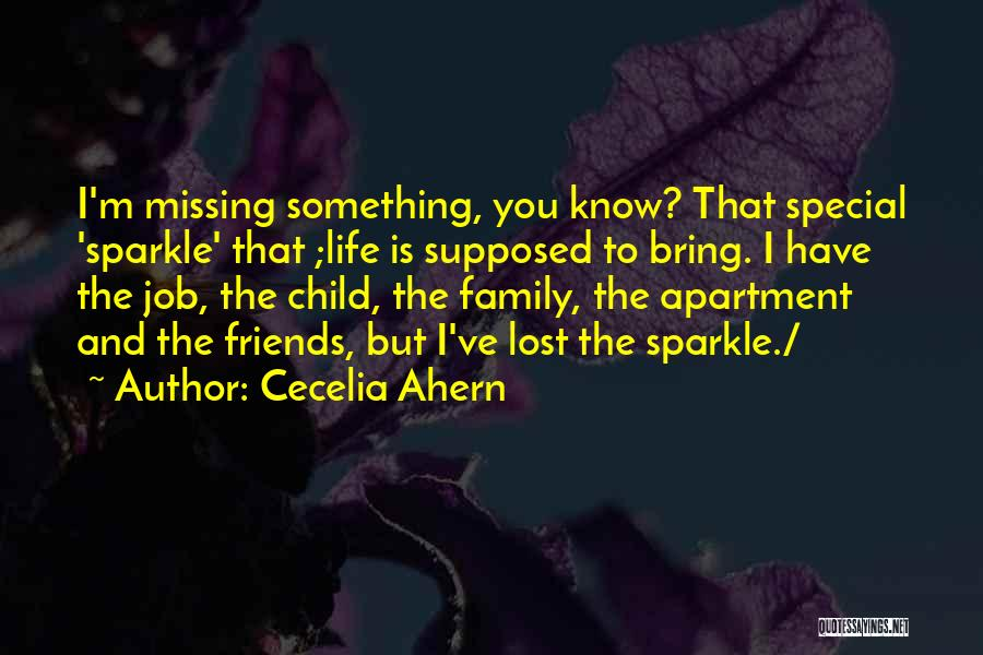 Family You Have Lost Quotes By Cecelia Ahern