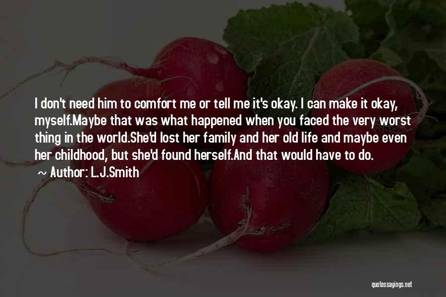 Family You Have Lost Quotes By L.J.Smith