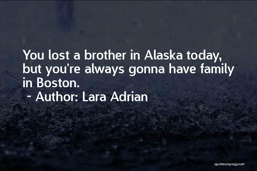 Family You Have Lost Quotes By Lara Adrian