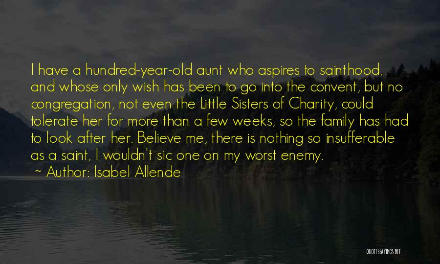 Family Your Worst Enemy Quotes By Isabel Allende