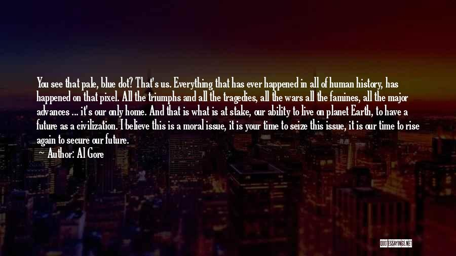 Famines Quotes By Al Gore