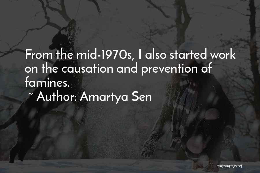 Famines Quotes By Amartya Sen