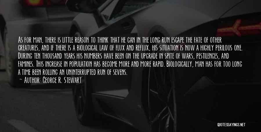 Famines Quotes By George R. Stewart