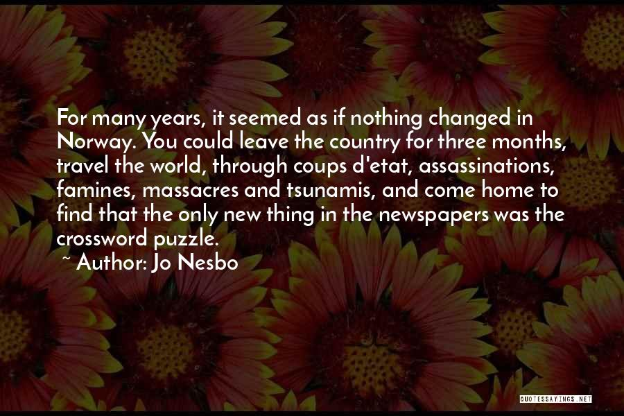 Famines Quotes By Jo Nesbo