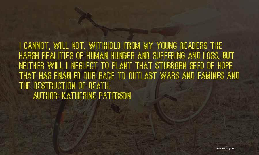 Famines Quotes By Katherine Paterson