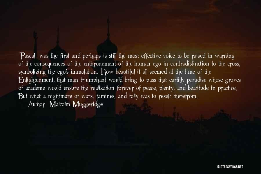 Famines Quotes By Malcolm Muggeridge