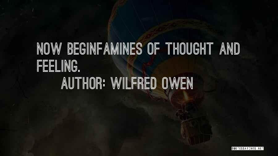 Famines Quotes By Wilfred Owen
