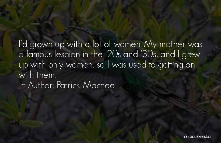 Famous 20s Quotes By Patrick Macnee