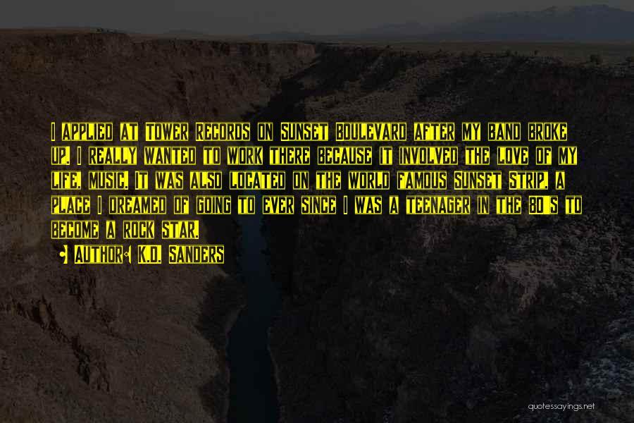 Famous 80's Rock Quotes By K.D. Sanders