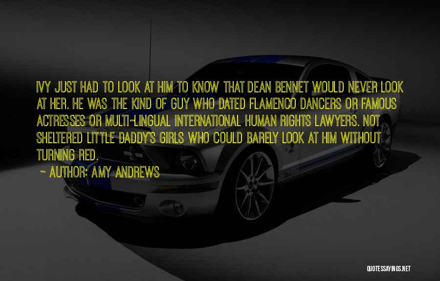 Famous Actresses Quotes By Amy Andrews
