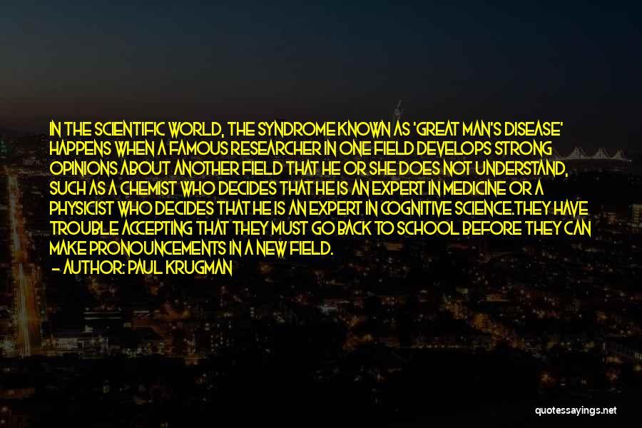 Famous Cognitive Quotes By Paul Krugman