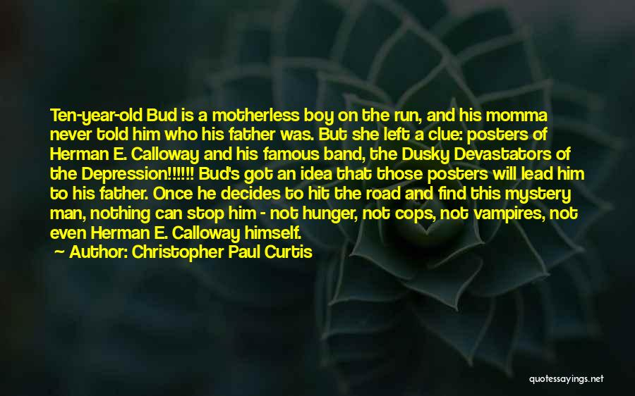 Famous Cops Quotes By Christopher Paul Curtis