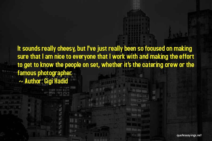 Famous Crew Quotes By Gigi Hadid