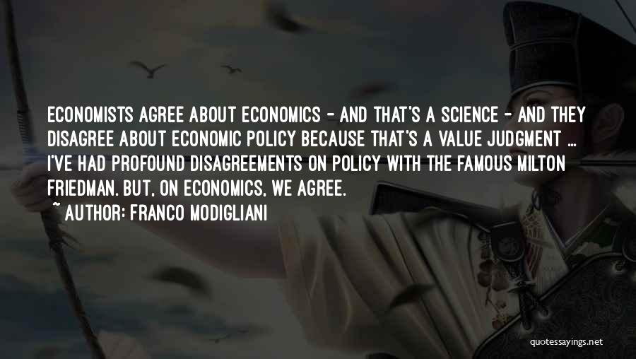 Famous Economists And Their Quotes By Franco Modigliani