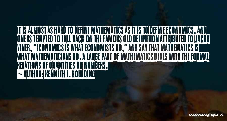Famous Economists And Their Quotes By Kenneth E. Boulding