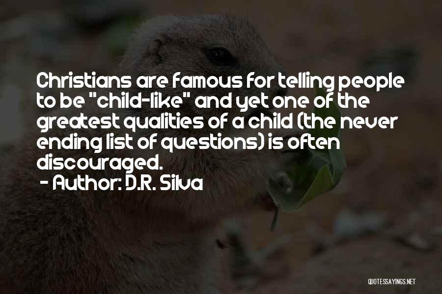 Famous Ending Quotes By D.R. Silva