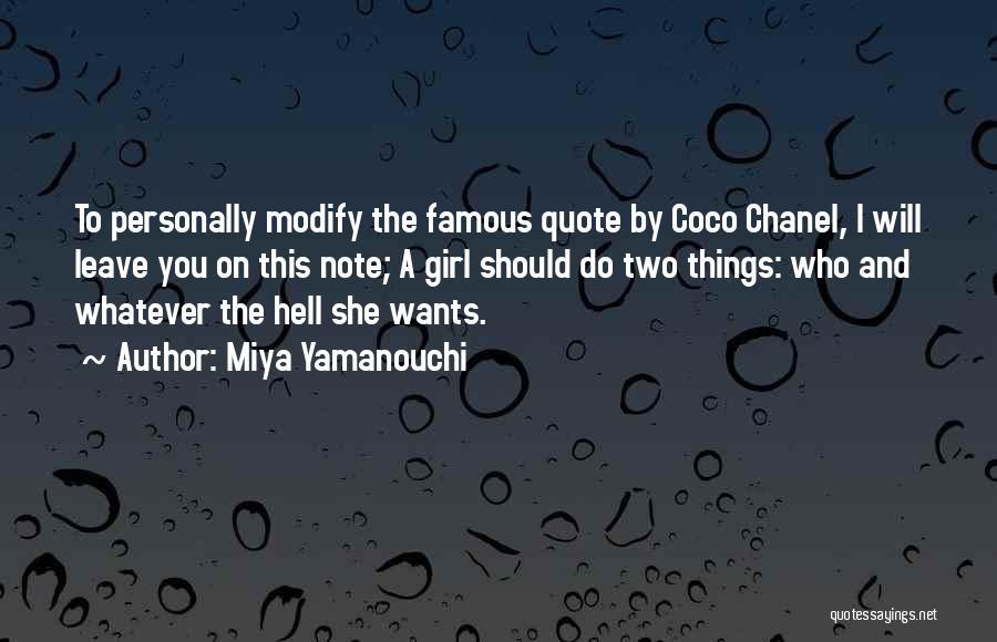 Famous Female Empowerment Quotes By Miya Yamanouchi