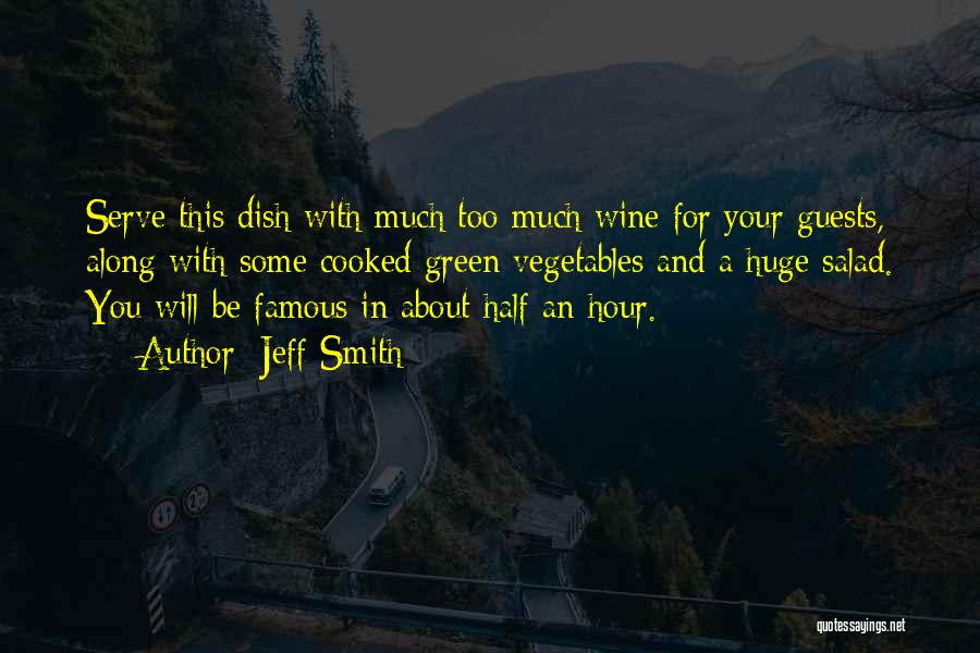 Famous Food And Wine Quotes By Jeff Smith