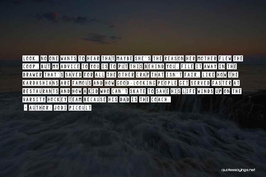 Famous Jodi Quotes By Jodi Picoult