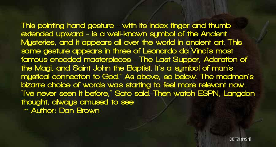 Famous John The Baptist Quotes By Dan Brown