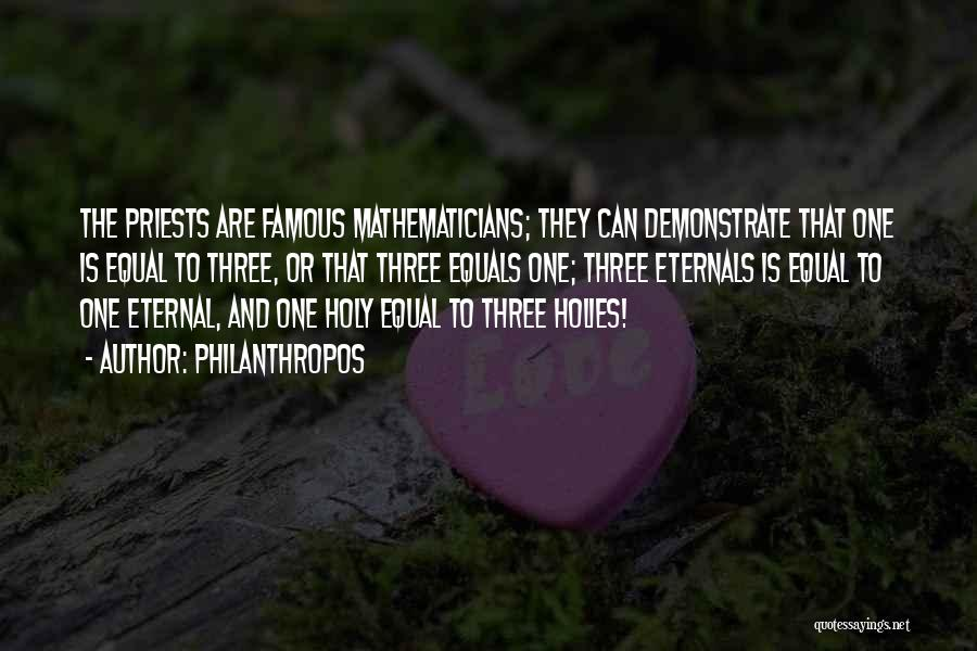 Famous Mathematicians Quotes By Philanthropos