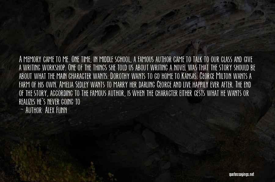Famous Middle Class Quotes By Alex Flinn
