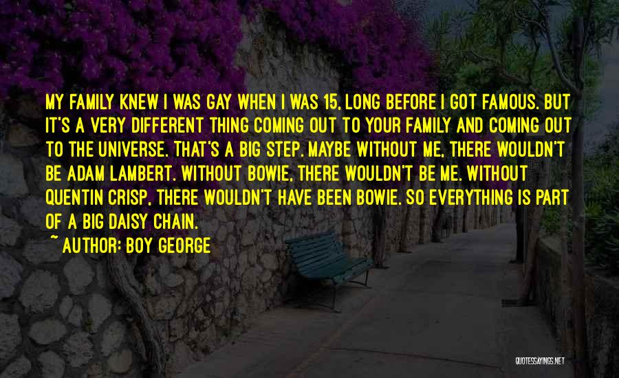 Famous Mr. Big Quotes By Boy George