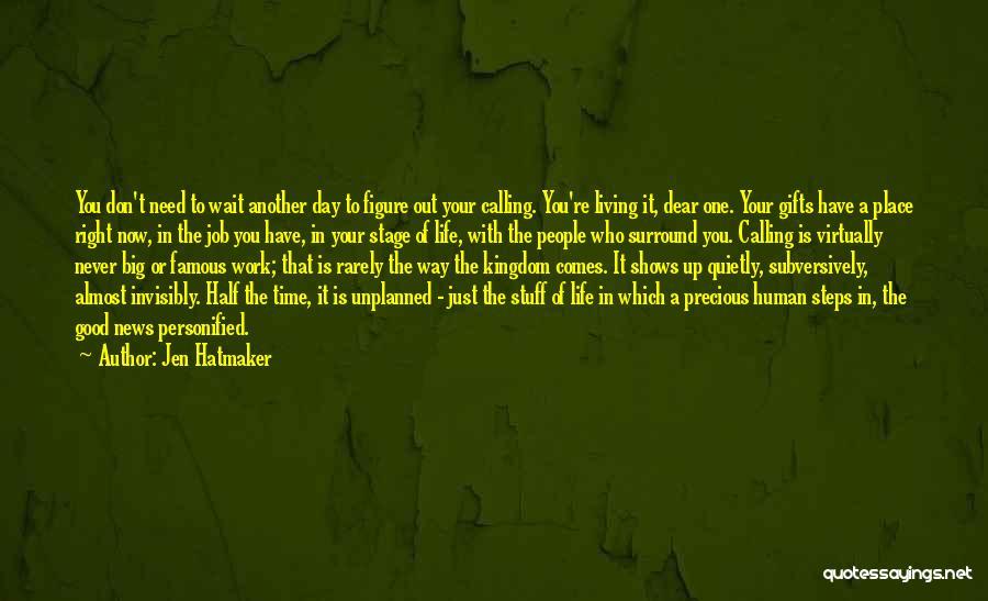 Famous Mr. Big Quotes By Jen Hatmaker