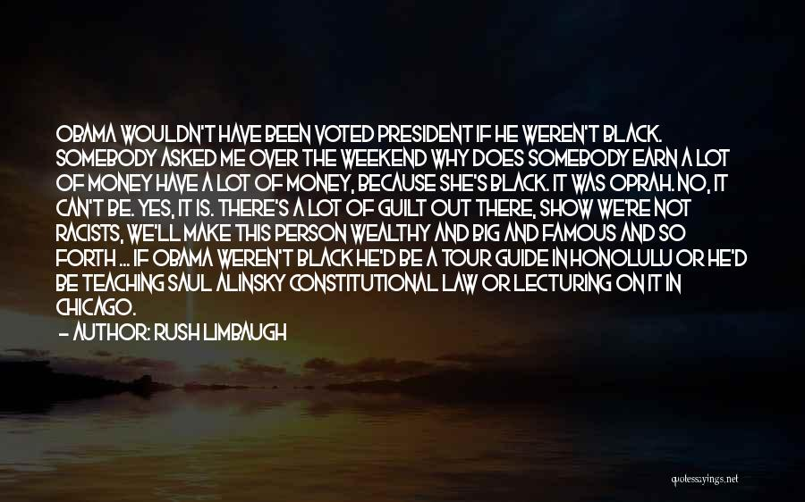 Famous Mr. Big Quotes By Rush Limbaugh