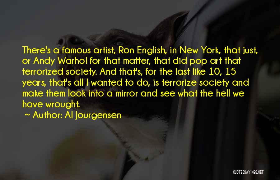 Famous New Look Quotes By Al Jourgensen