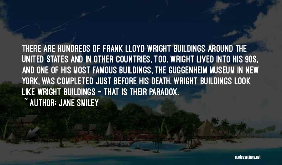 Famous New Look Quotes By Jane Smiley