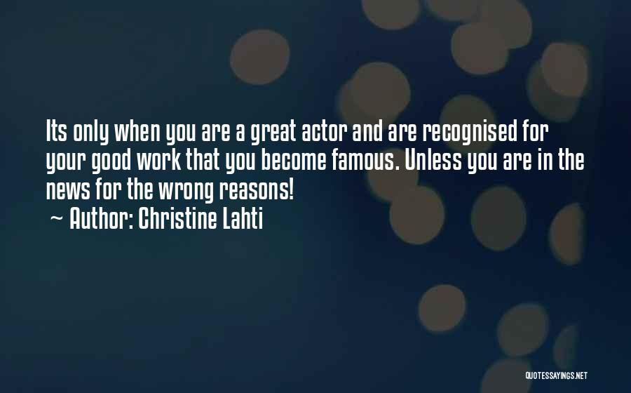 Famous News Quotes By Christine Lahti