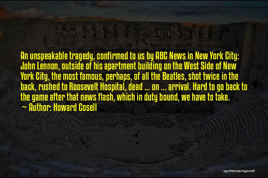 Famous News Quotes By Howard Cosell