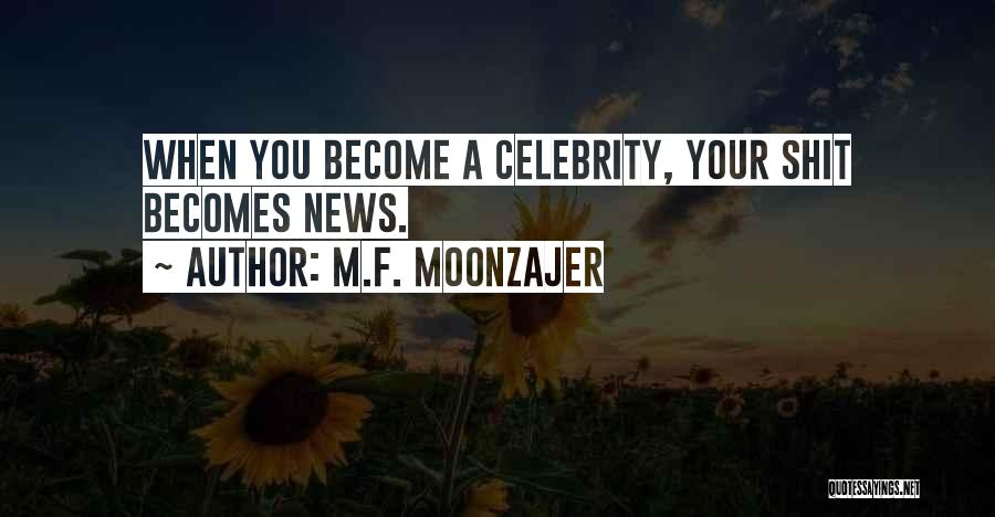 Famous News Quotes By M.F. Moonzajer