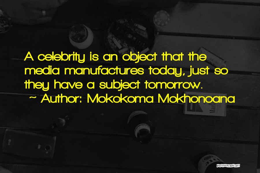 Famous News Quotes By Mokokoma Mokhonoana