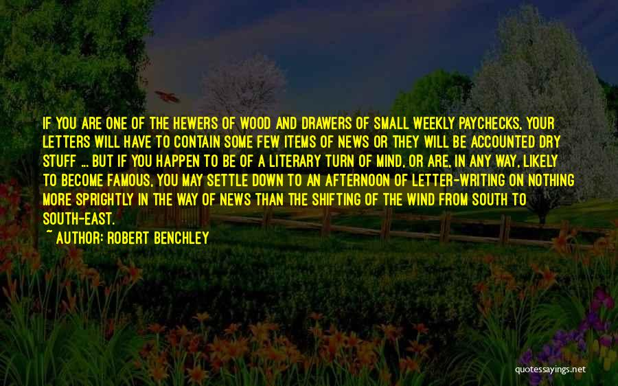 Famous News Quotes By Robert Benchley