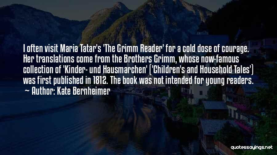 Famous Readers Quotes By Kate Bernheimer