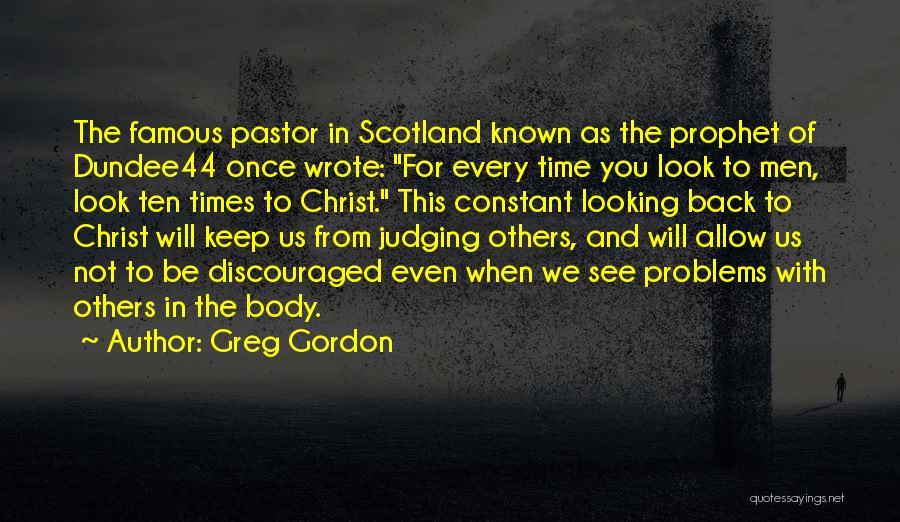 Famous Scotland Quotes By Greg Gordon