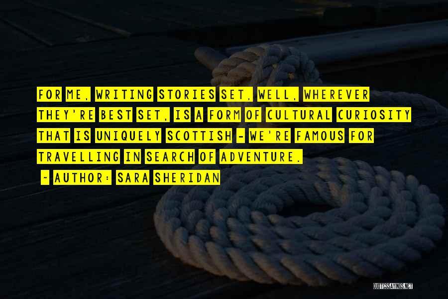 Famous Scotland Quotes By Sara Sheridan