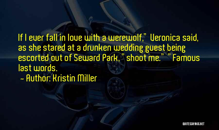Famous Shoot Quotes By Kristin Miller
