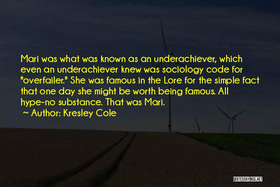 Famous Sociology Quotes By Kresley Cole