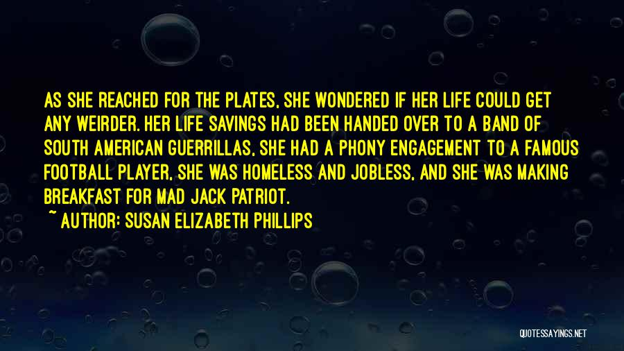 Famous South American Quotes By Susan Elizabeth Phillips