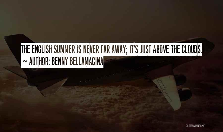 Famous Summer Quotes By Benny Bellamacina