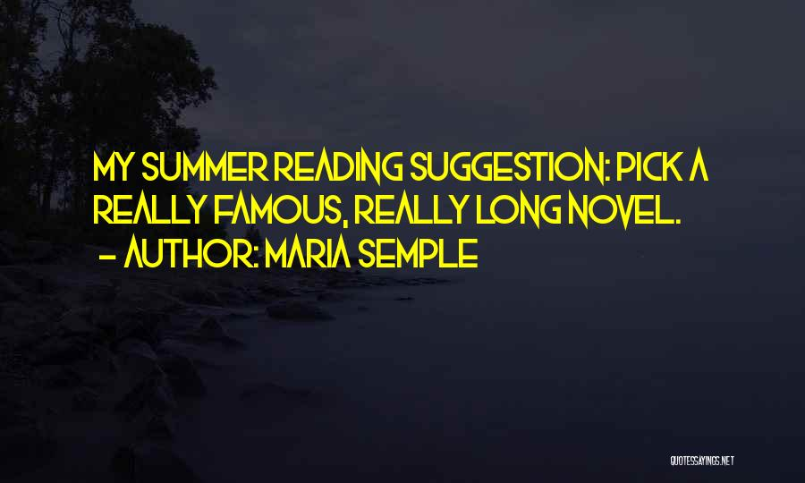 Famous Summer Quotes By Maria Semple