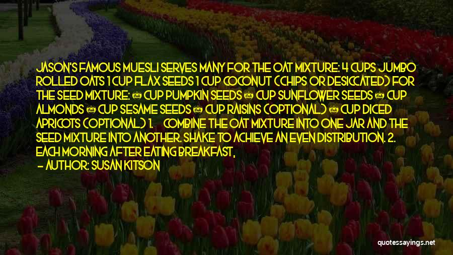 Famous Sunflower Quotes By Susan Kitson