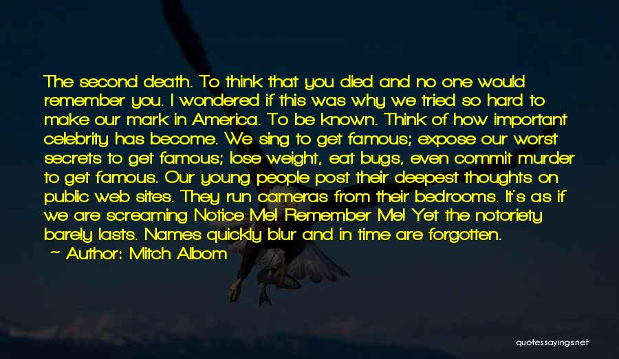 Famous Thoughts Quotes By Mitch Albom