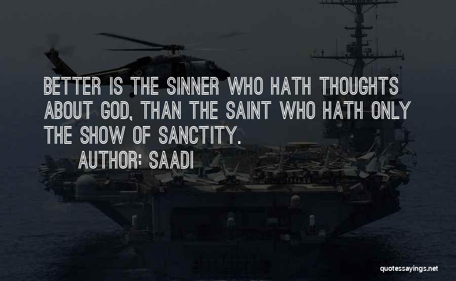 Famous Thoughts Quotes By Saadi